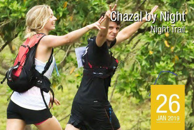 Chazal By Night - Night Trail